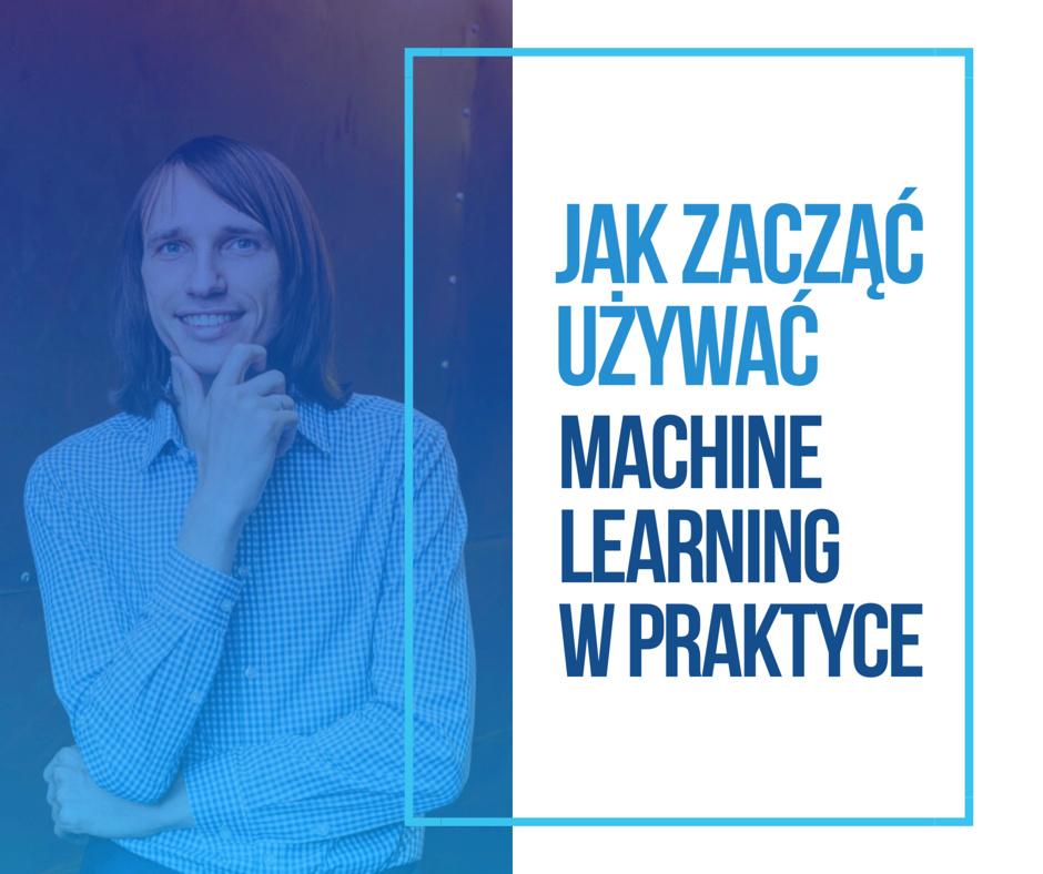 Jak zacząć używać uczenie maszynowe