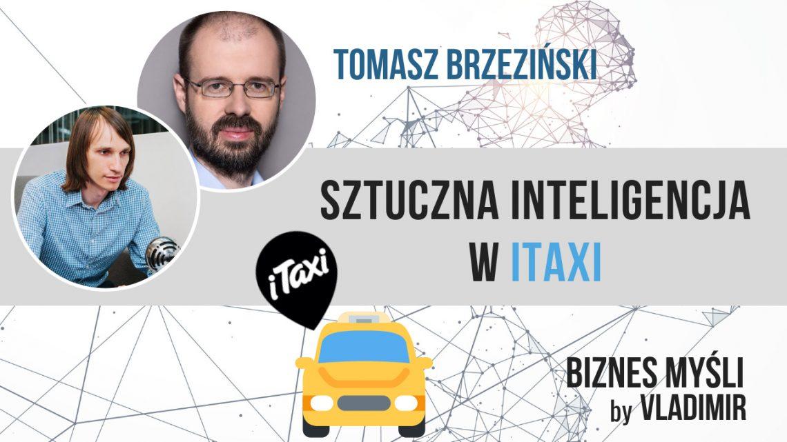 Tomasz Brzeziśnki - Chief Data Scientist w iTaxi