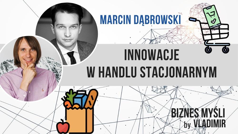 Innowacyjny handel stacjonarny - rozmowa z ekspertem