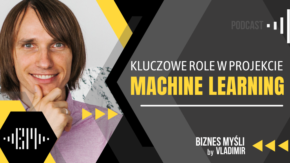 Kluczowe role w projekcie Machine Learning